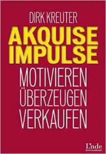 "Dirk Kreuter ""Akquise-Impulse"""